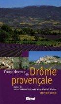 LYon-Librairie: Un excellent guide de la Drôme provençale | LYFtv - Lyon | Scoop.it