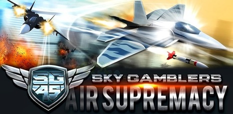 Android Gallery For Android Device: SKY GAMBLERS: AIR SUPREMACY | Android gallery for android mobile | Scoop.it