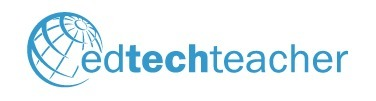EdTechTeacher - Teaching with Technology | EdTech & Ebooks | Scoop.it