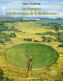 Les hypogées protohistoriques de la Méditerranée - Jean Guilaine - Hominidés | Aux origines | Scoop.it
