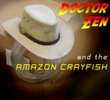 Dr. Zen and the Amazon Crayfish | #SciFund | Scoop.it