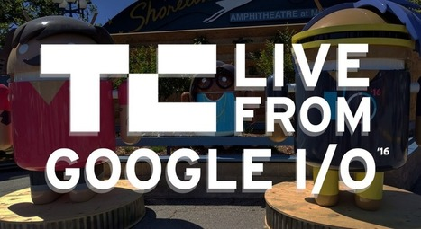 Live from the Google I/O 2016keynote | News from the market | Scoop.it