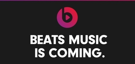 Insiders Say Beats Music Is 'Pretty Damn Good'... - Digital Music News | Music Education | Scoop.it