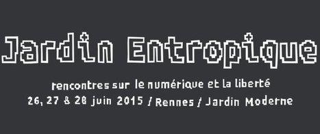 Conférence Jardin Entropique 2015 à Rennes: l'intégralité de mon intervention! - Mon regard d'africain sur le LIBRE ... | L'innovation par les Logiciels Libres ... | Scoop.it