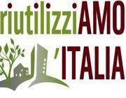 RiutilizziAMO l'Italia: segnalare le aree dismesse | scatol8® | Scoop.it