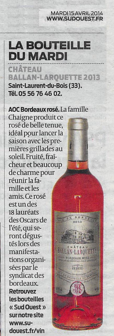 Château Ballan-Larquette Bordeaux Rosé cité dans Sud-Ouest | Nombrilisme | Scoop.it