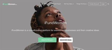 IfundWomen : une plateforme de financement participatif pour les femmes entrepreneurs | Entreprenariat féminin (2) | Scoop.it
