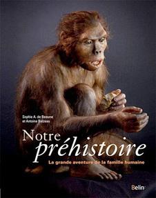 Notre Préhistoire - Sophie A. de Beaune - Antoine Balzeau - Art Préhistorique | Aux origines | Scoop.it