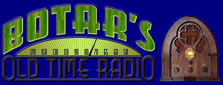 botar   Old Time Radio   Scoop.it