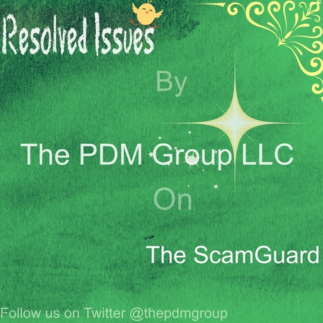 Story of Resolution on ScamGuard from The PDM Group LLC | The PDM Group LLC | Scoop.it