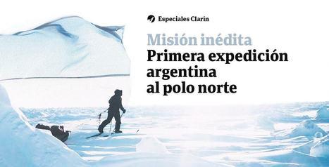Misión inédita. Primera expedición argentina al Polo Norte | New Journalism | Scoop.it