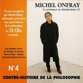 Textes lus : Contre-histoire de la philosophie de Michel Onfray ♥♥♥ | Lu, vu, écouté dans le Finistère | Scoop.it