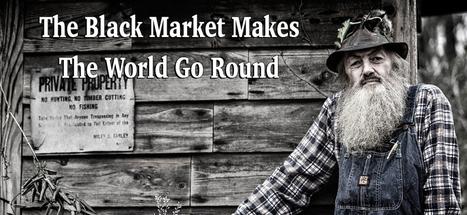 The Black Market Makes The World Go Round — Steemit | Stigmergy | Scoop.it