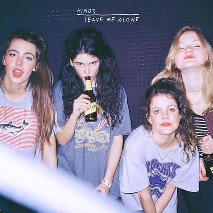 Hinds – Leave Me Alone (2016) Album Download - Albums-Leaked.com The Biggest Place With Leaked Albums for free! | New Albums | Scoop.it