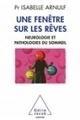 Le cerveau, le sommeil et les rêves - Sciences - France Culture   HYPNOSE ERICKSONIENNE : Harmonie intérieure, Eveil de la conscience....   Scoop.it