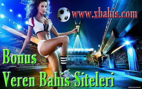 Bonus Veren Bahis Siteleri | iddaa siteleri | Scoop.it