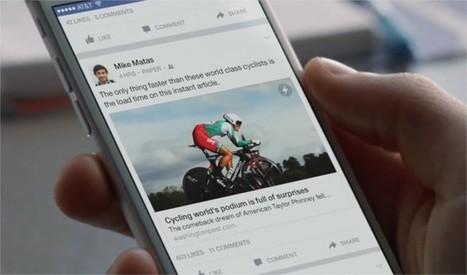 Facebook : Instant Articles déçoit les annonceurs   Internet Data   Scoop.it