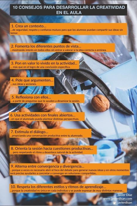 10 consejos para desarrollar la creatividad en el aula | Posibilidades pedagógicas. Redes sociales y comunidad | Scoop.it