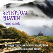 Music News: Russell Suereth Creates A Spiritual Haven For New Age Listeners | New Age Music Reviews | Music News | Scoop.it