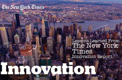 30 Content Marketing Lessons From The New York Times Innovation Report | Digital-News on Scoop.it today | Scoop.it