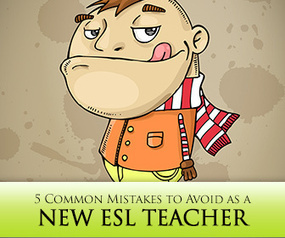 Do This, Not That: 5 Mistakes to Avoid as a New ESL Teacher | Teacher Training & Development | Scoop.it