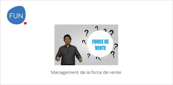 Le MOOC Management de la force de vente commence aujourd'hui | MOOC Francophone | Scoop.it