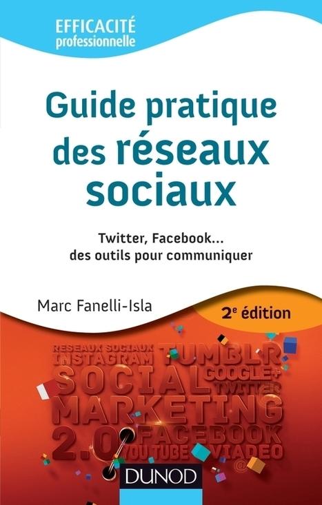 NetPublic » Guide pratique des réseaux sociaux par Marc Fanelli-Isla | Fatioua Veille Documentaire | Scoop.it