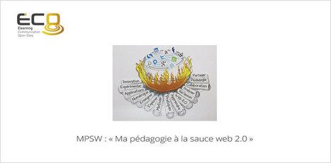 Ma pédagogie à la sauce Web 2.0 | Mooc Francophone | Numérique & pédagogie | Scoop.it