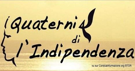 #Corse – I Quaterni di l'Indipendenza : Iniziativa storica è successu tremendu ! | CorsicaInfurmazione | Scoop.it