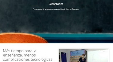 Ya está disponible Google Classroom para todos los profesores | TabletsyTabletes | Scoop.it