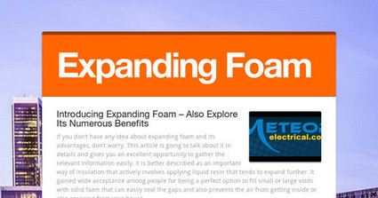 Introducing Expanding Foam – Also Explore Its Numerous Benefits | LED Lamps | Scoop.it