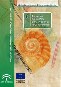 :: Guía Didáctica de Educación Ambiental y Conservación de la Geodiversidad :: Consejería de Medio Ambiente y Ordenación del Territorio :: Junta de Andalucía | Nuevas Geografías | Scoop.it