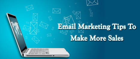 Email Marketing Tips To Make More Sales | AlphaSandesh Email Marketing Blog | best email marketing Tips | Scoop.it