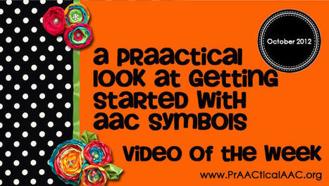 A PrAACtical Look at Getting Started with AAC Symbols | AAC & Language Intervention | Scoop.it
