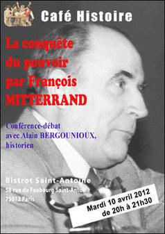 Café Histoire sur la conquête de l'opinion et du pouvoir par François Mitterrand. | Cafés Histoire | Scoop.it