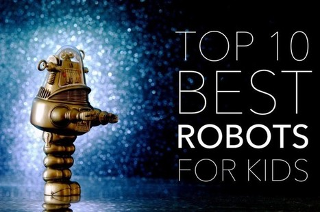 The Top 10 Best Robots for Kids: Games, Fun and Learning | Heron | Scoop.it