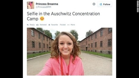 Smiling for 'Auschwitz selfies,' and crying into the digital wilderness | Responsible Digital Citizenship | Scoop.it