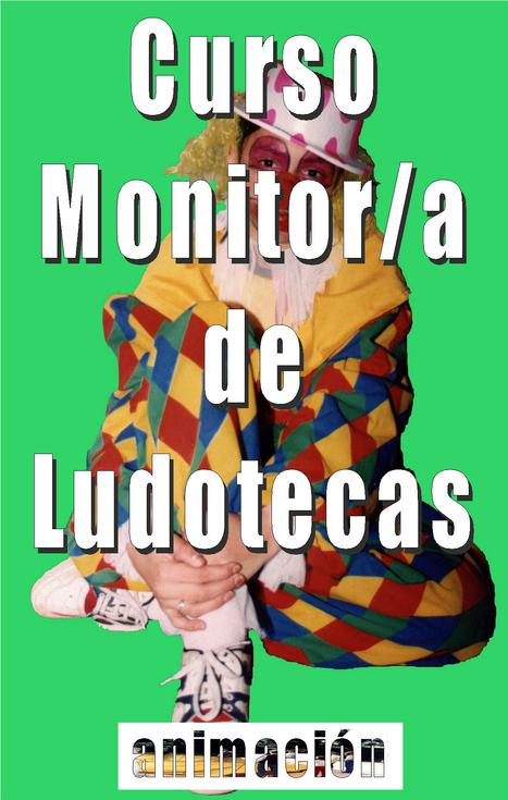 Curso de Monitor de Ludotecas A distancia - Cursos de especialización  - Cursos y Masters- Oferta 75 € | Buscador de Cursos educacion, integracion, trabajo social | Scoop.it
