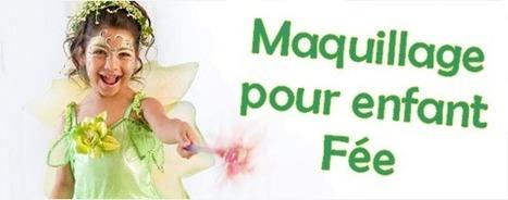 Maquillage enfants : comment réaliser un maquillage de fée ?   Deguisement-de-fete.com   Deguisement carnaval   Scoop.it