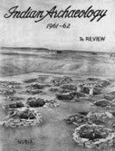 Publication - Indian Archaeology - A Review - (An Annual Publication on Archaeological Reports) - Archaeological Survey of India | Nubia | Scoop.it