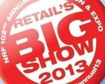 Retail's Big Show: les innovations et expérience client qui vont faire parler d'elles | Digital Stores | Scoop.it