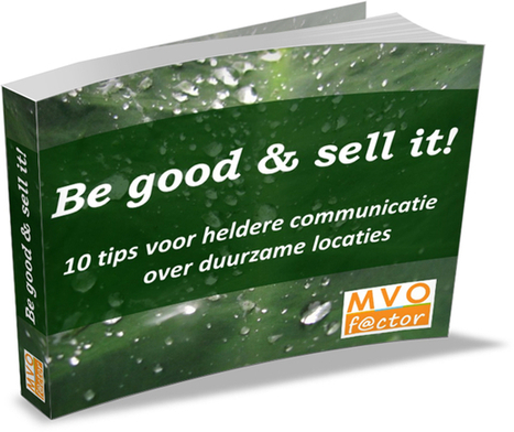 """Gratis e-book """"Be good and sell it"""" voor duurzame locaties - MVO Factor 