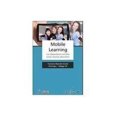 Mobile learning. Los dispositivos móviles como recurso educativo | Educación a Distancia y TIC | Scoop.it