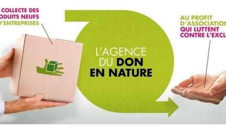 "Moins de gaspillage, plus de partage avec l'Agence du Don en Nature | ""green business"" 