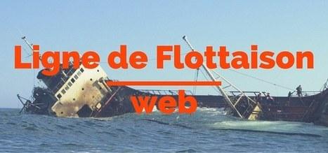 Ligne de flottaison web et qualité d'un site Internet | Webdesign, Créativité | Scoop.it