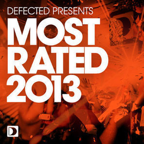 Defected Presents: Most Rated 2013 [iTunes] (2012) | Mp3 Total Download | Scoop.it