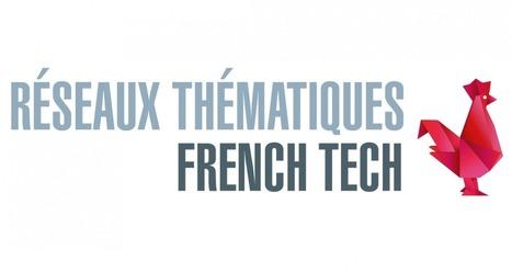 Appel à candidatures pour les Réseaux thématiques French Tech | Info-doc, formation, TIC, social media | Scoop.it