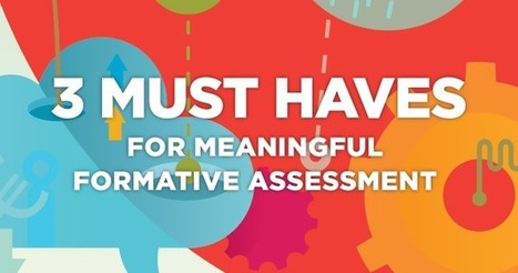 Formative Assessment Must Haves - MasteryConnect Blog | Cool School Ideas | Scoop.it