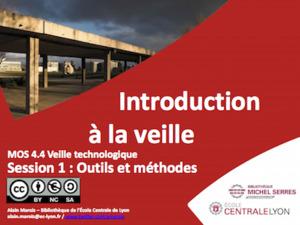Introduction à la veille : outils et méthodes | Bibliothèque Ecole Centrale Lyon | Curation, Veille et Outils | Scoop.it