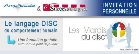 Les Mardis du DISC - Success Insights 5 novembre 2013 PARIS | Amplitude Consulting | Scoop.it